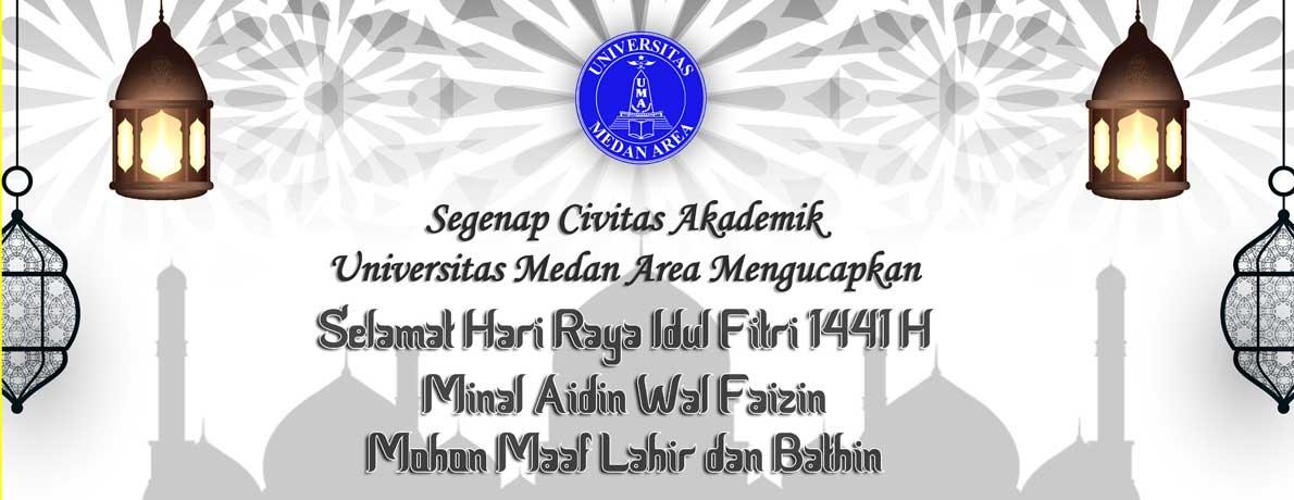 Segenap Civitas Akademika Universitas Medan Area Mengucapkan Selamat Hari Raya Idul Fitri 1441 H